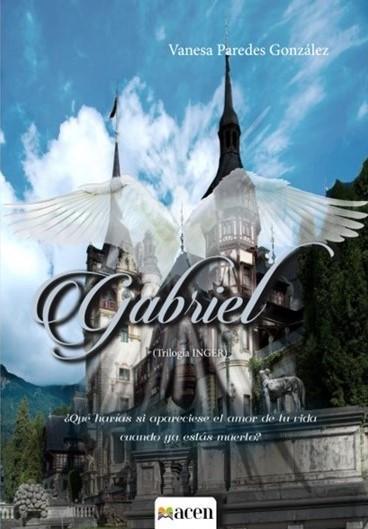 Gabriel. Trilogía Inger